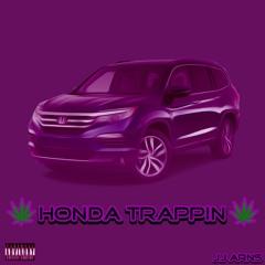 Honda Trappin
