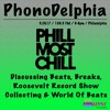PhonoDelphia #4 - Phil Most Chill
