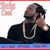 BEBE COOL - 18 N Over ''OFFICIAL NEW HD VIDEO 2017' SM Promotionz (Promo Steval )0759793767