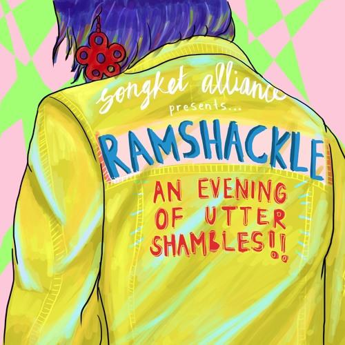 RAMSHACKLE - 25 March 2017