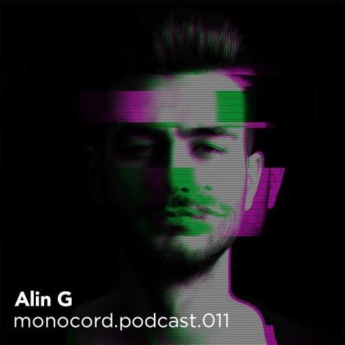 Monocord Radioshow #011 mixed by Alin G // Ibiza Global Radio