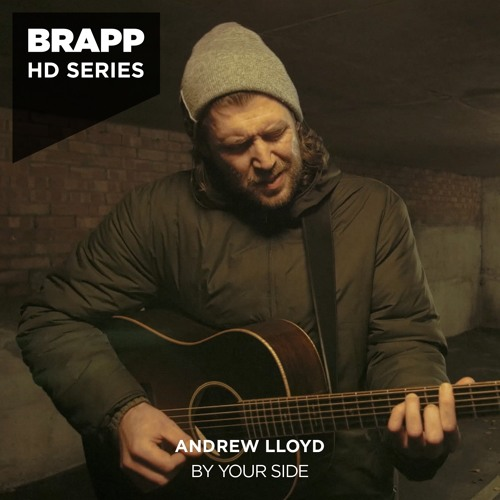 'By Your Side' by Andrew Lloyd · Brapp HD