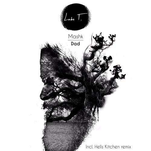 LT0005 - Mashk - Dad EP (incl. Hells Kitchen remix)