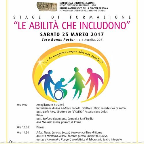 Abilità che includono (II parte) Stefano Capparucci don Maurizio Mirilli.MP3