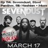 Episode 114 - Sevendust, Steel Panther and More