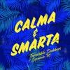 Calma & Smarta (Mr Benn remix) - Turntable Dubbers ft Dynamite MC