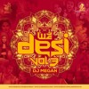 Nashe Si Chad Gayi | DJ Megan Remix | WE DESI VOL 3