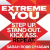 Extreme You by Sarah Robb O'Hagan, read by Sarah Robb O'Hagan and Sandy Rustin