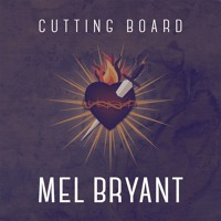 Mel Bryant - Cutting Board