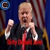 Dirty Donald John | Putin Puppet