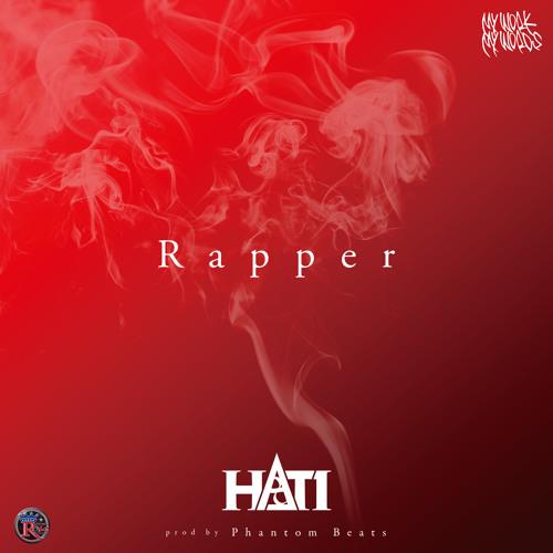HATI / Rapper -Exclusive-