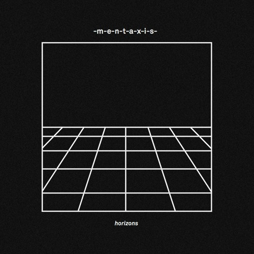 Mentaxis - Horizons (Mastered)