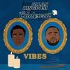 Cadenza x Allan Kingdom - Vibes