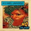 HQ da vida #10 LGBTTs: Mrs Universe