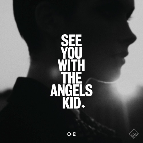 See You With The Angels, Kid