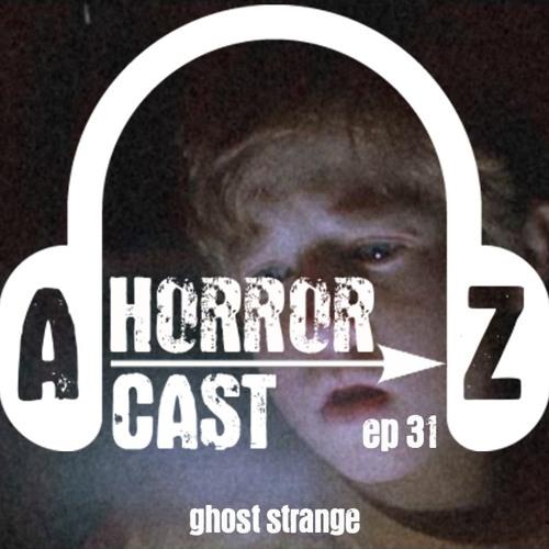 Ep. 31 - The Sixth Sense - Ghost Strange
