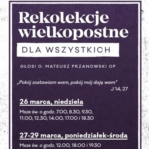 Mateusz Przanowski OP - Rekolekcje wielkopostne dla wszystkich 27.03.2017