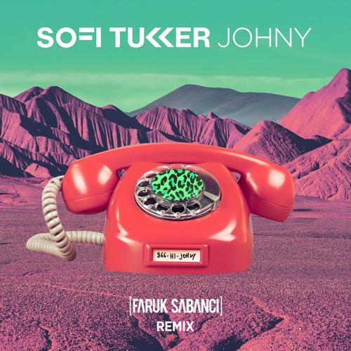 Johny (Faruk Sabanci Remix)