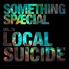 SOMETHING SPÆCIAL Vol.79 by LOCAL SUICIDE