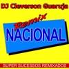 DJ CLEVERSON (REMIX POP ROCK NACIONAL) 2017