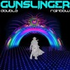 Double Rainbow -  Gunslinger's full on all the way psychonaut mix. (Free DL)