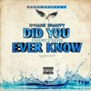 X-Mane Shawty - Did You Ever Know [Prod. By Steevee]