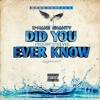 "X-Mane Shawty ""Did You Ever Know"" Prod by Steevee"