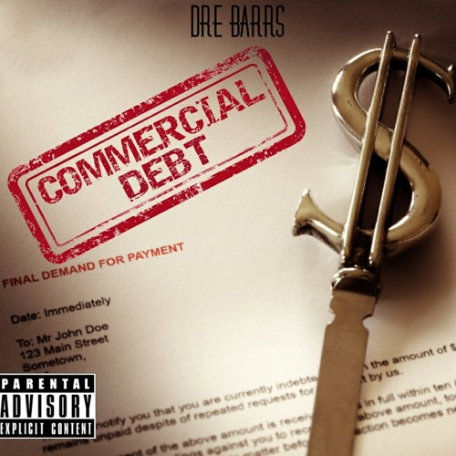 Dre Barrs - Commercial Debt