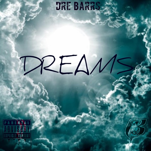 Dre Barrs - Dreams