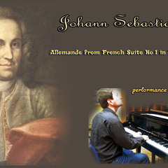 JS Bach: French Suite No.1 in D minor, BWV 812 - Allemande