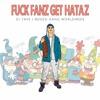 DJ Tape - Fuck Fanz Get Hataz
