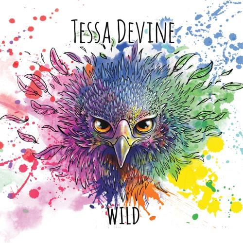 Tessa Devine - WILD EP