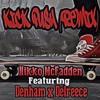 Kick Push feat. Denham & Delreece