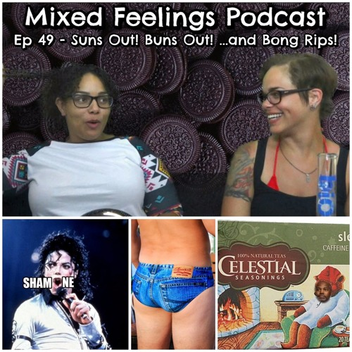 MFP EP 49 - Suns Out, Buns Out! (...and Bong Rips)