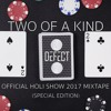 Download Two of a Kind - GT Holi Show 2017 Mixtape (Special Edition) Mp3