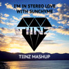 I'm in Stereo Love with Sunchyme (TIINZ Mashup)(FREE DOWNLOAD)