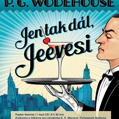 P. G. Wodehouse: Jen tak dál, Jeevesi