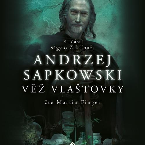 Andrzej Sapkowski: Věž vlaštovky