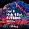 Bert H & High N Sick - Hourglass