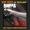 KING HESH: 25 Years Of Pantera's Vulgar Display (02/24/2017)