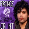 PRINCE - When Dove Cry ( S&C By JR NT )