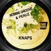Robbie Groove & Peruz - Knaps (Soundcloud Edit)