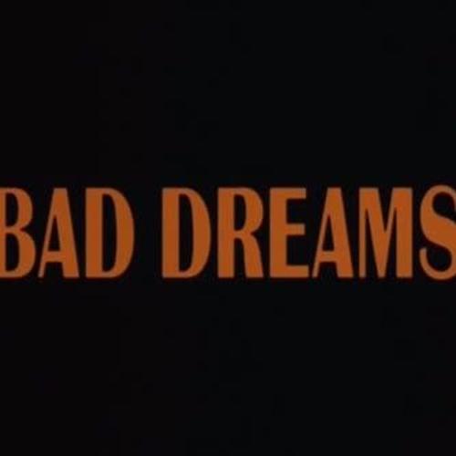 Bad Dreams (mixed by RsklNkv)