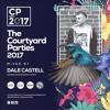 Dale Castell - Fibre Courtyard Party Mix 2017