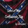Confederate Flag Song | Sores of War