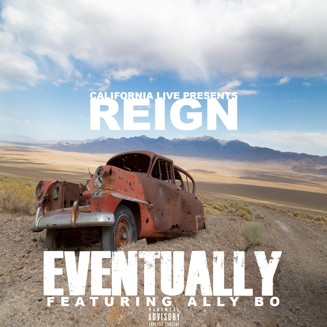Reign ft. Ally Bo - Eventually [Thizzler.com]