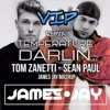 Tom Zanetti vs Sean Paul - Temperature Darlin' (JAMES JAY Mashup)  (J:BRUUS VIP Remix) FREE DOWNLOAD