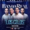 Banda real - Los Celos 2k17