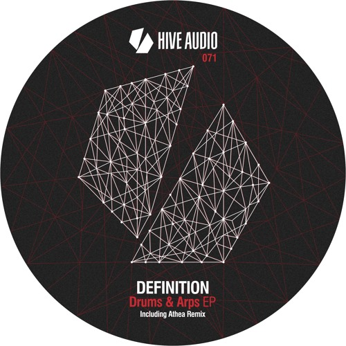 Hive Audio 071 - Definition - Drums & Arps EP