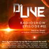 D'Live Radioshow #02